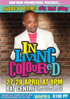 In Living Colour(ed) - Durban Comedian Andrew Hughes Launches His Debut One Man Show