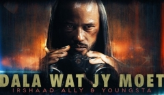Dala Wat Jy Moet - Youngsta CPT & Irshaad Ally on First Single off Nommer 37 Movie Sountrack