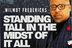 Standing Tall in The Midst of It All - Wilmot Fredericks in Concert